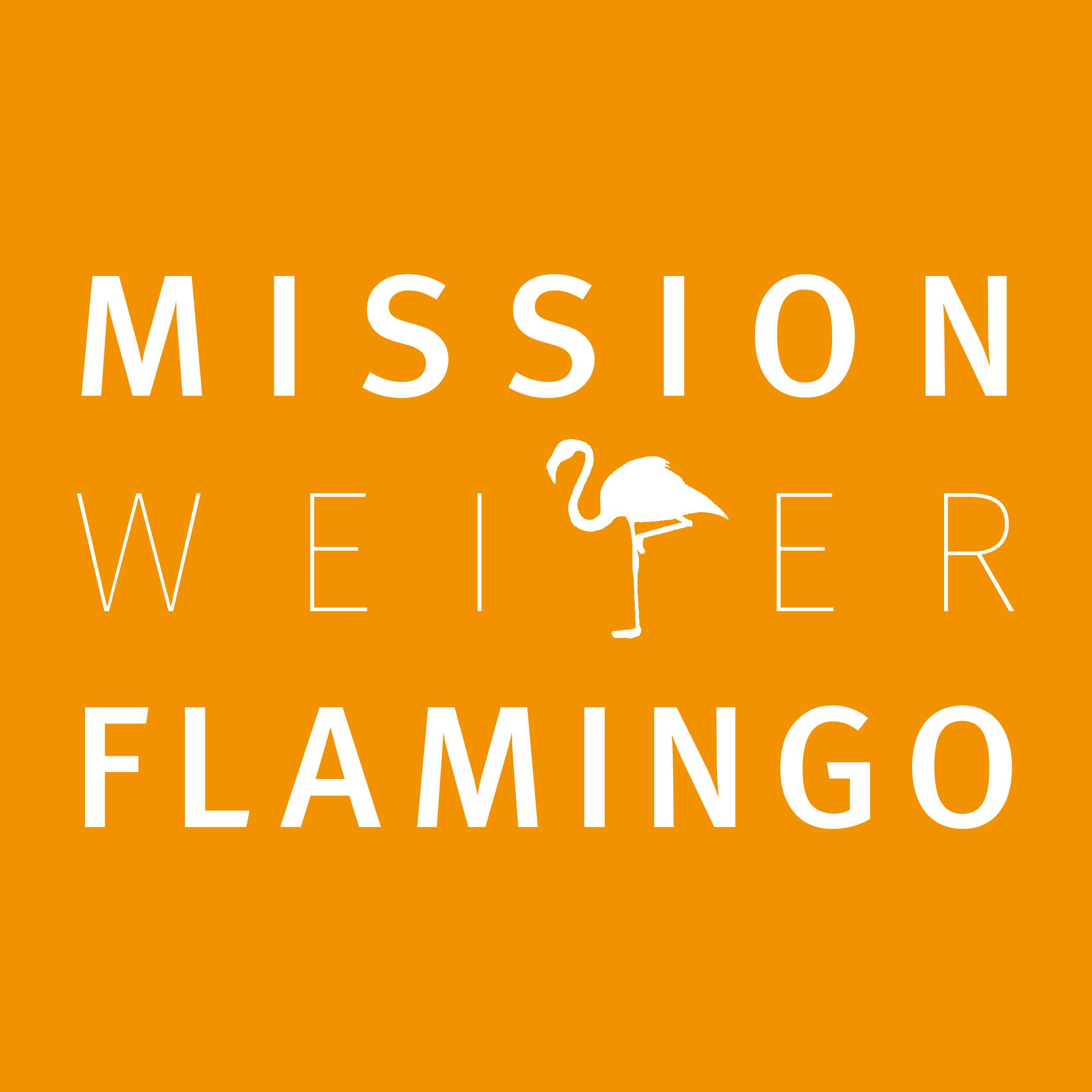 Mission weißer Flamingo